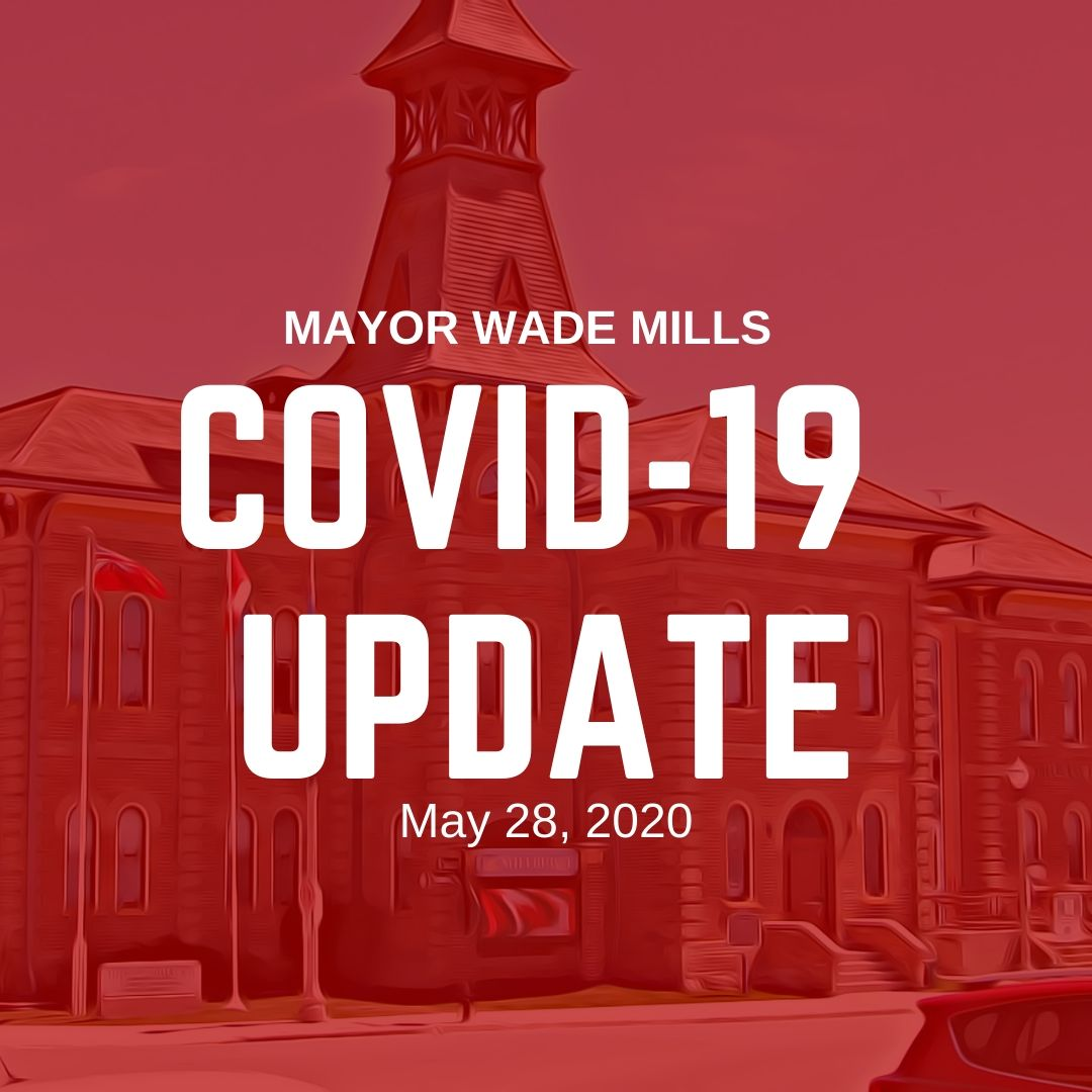 Mayor Wade Mills Covid 19 Update May 28 2020