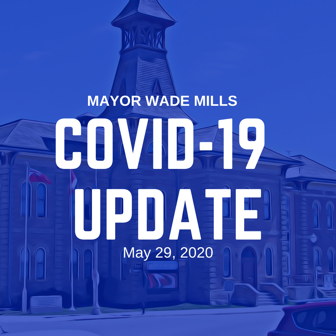 Mayor Wade Mills Covid-19 Update May 29, 2020